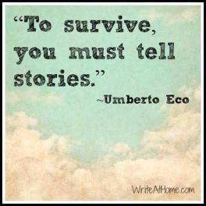 Tell stories quote